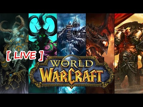 [ LIVE ] World of Warcraft  #2 - fT.Lee's Warden Gall