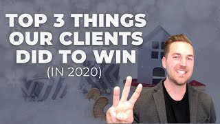 Top 3 Strategies our clients used to Win in 2020