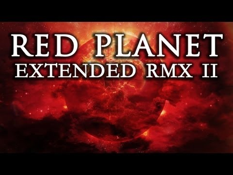 Red Planet [Extended RMX II] ~ GRV Music & Audio Network
