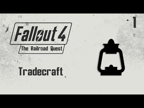 Fallout 4 The Railroad Quest Guide - Tradecraft - (1)