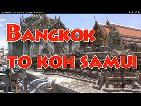 The easy & cheapest way! Bangkok to Koh Samui :-)