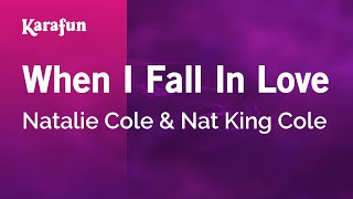 Karaoke When I Fall In Love - Natalie Cole *