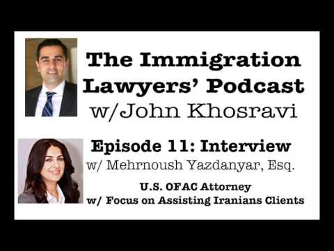 [PODCAST] Interview with OFAC Attorney Mehrnoush Yazdanyar Esq. (ILP011)