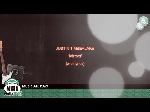 "Justin Timberlake - ""Mirrors"" (with lyrics)"