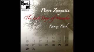 Pierre Zamyatin - The Last Days of November (Pete McCarthey Remix) [Modu Records]
