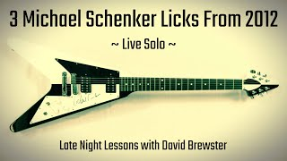 3 Michael Schenker Licks From 2012