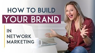 How To Brand Yourself in Network Marketing - Lead With the Product or the Business?