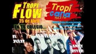 TROPI FLOW 2013 TROPICANA IBAGUÉ.