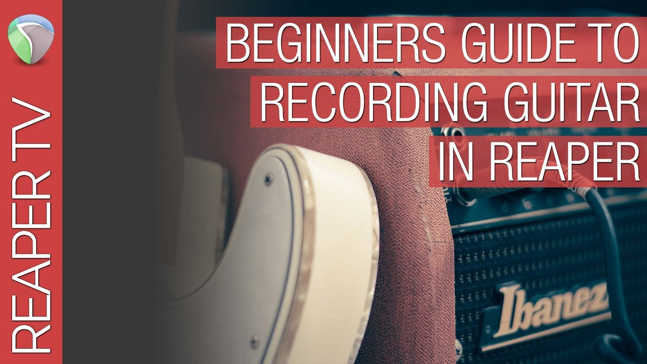 Beginners Guide to Recording Guitar & Amp Sims like Bias FX or EZ Mix2 in  Reaper 5 DAW