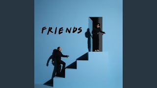 FRIENDS (Prod. Slom)