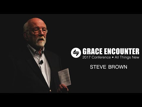 Grace Encounter 2017 - We Will Be Restored - Steve Brown