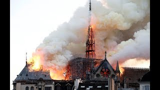 'Catastrophic fire' inflicts major damage on Notre Dame Cathedral