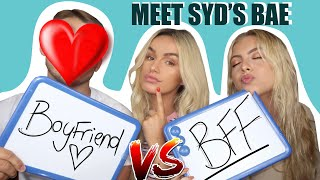 BOYFRIEND Vs BFF - WHO KNOWS ME BETTER | SYD AND ELL