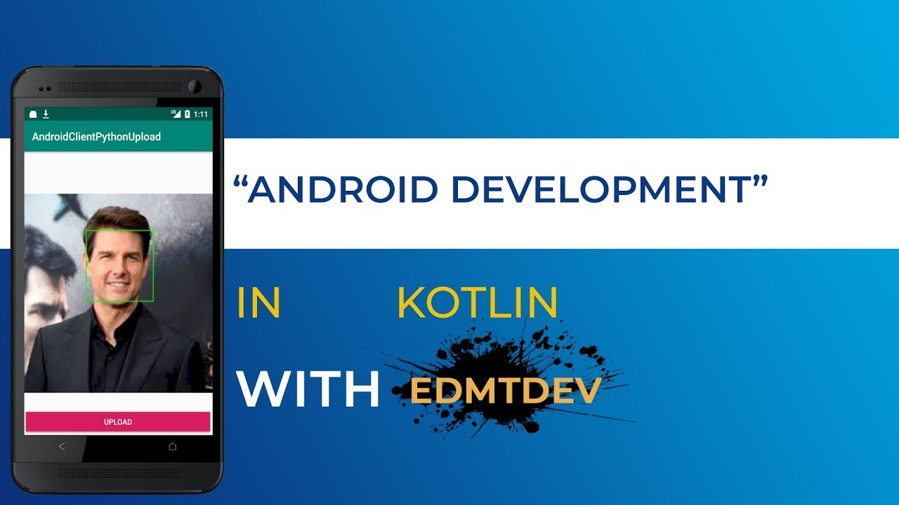 Kotlin Android Tutorial - Face Detect with Python and OpenCV
