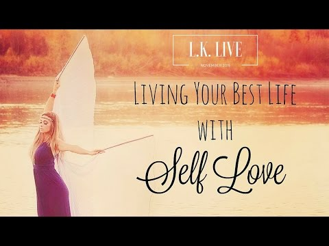 Live Your Best Life With Self Love