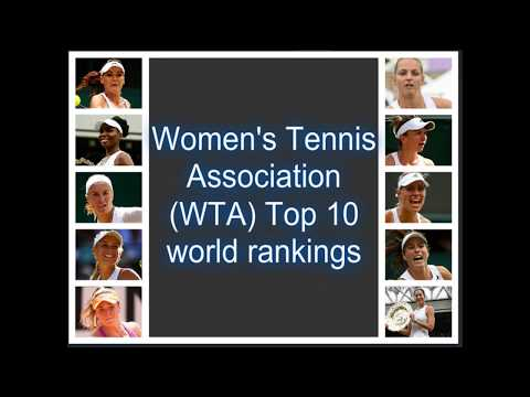Women's Tennis Association (WTA) Top 10 World Ranks