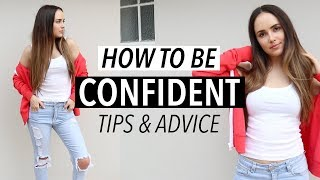 HOW TO BE CONFIDENT + BODY CONFIDENCE TIPS! (Be a BOSS! Self Love)