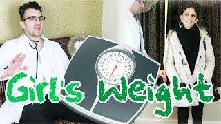 Girl's Weight | OZZY RAJA