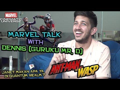 MARVEL TALK ! Ngebahas Ant-Man and The Wasp Bareng Dennis Guruku Mr. D | Marvel Indonesia