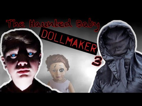 The DOLLMAKER Returns!!