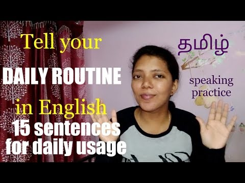 15 sentences for daily usage / DAILY ROUTINE / Spoken English through Tamil