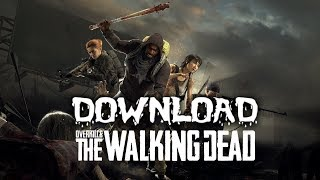 Overkill`s The Walking Dead Download PC