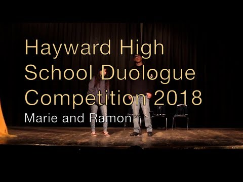 Hayward High School Duologue Competition 2018 - Marie and Ramon