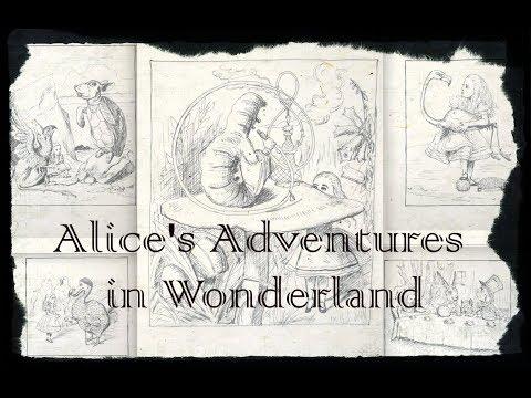 Alice's Adventures in Wonderland (narration + sketches)