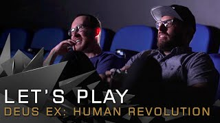 Let's Play Deus Ex: Human Revolution with Jean-François Dugas and Jonathan Jacques-Belletête