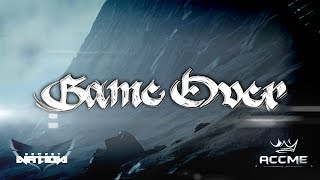 Accme - Game Over (Lyric Video) YouTube Videos