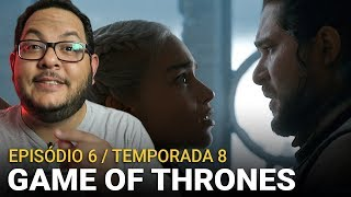 GAME OF THRONES 8x06: ACABOU! (HBO) | Análise (resenha)
