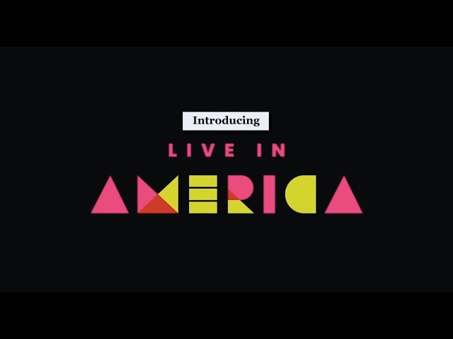VIDEO: Introducing Live in America