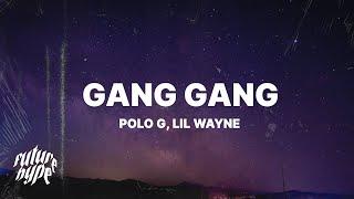 Play GANG GANG (with Lil Wayne)