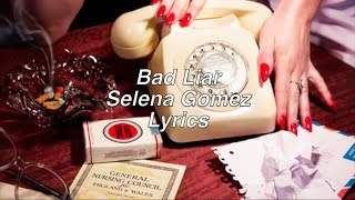 Video Bad Liar || Selena Gomez Lyrics download MP3, 3GP, MP4, WEBM, AVI, FLV Maret 2018