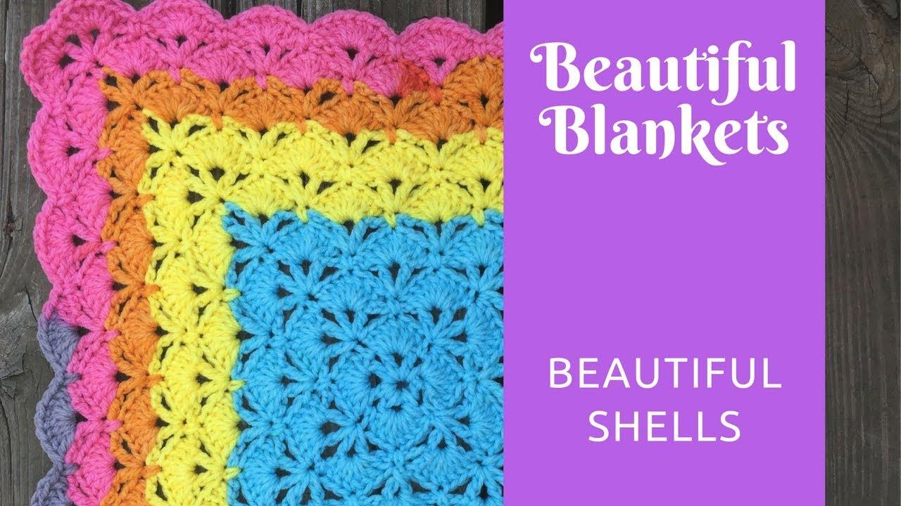 Beautiful Blankets Beautiful Shells Youtube