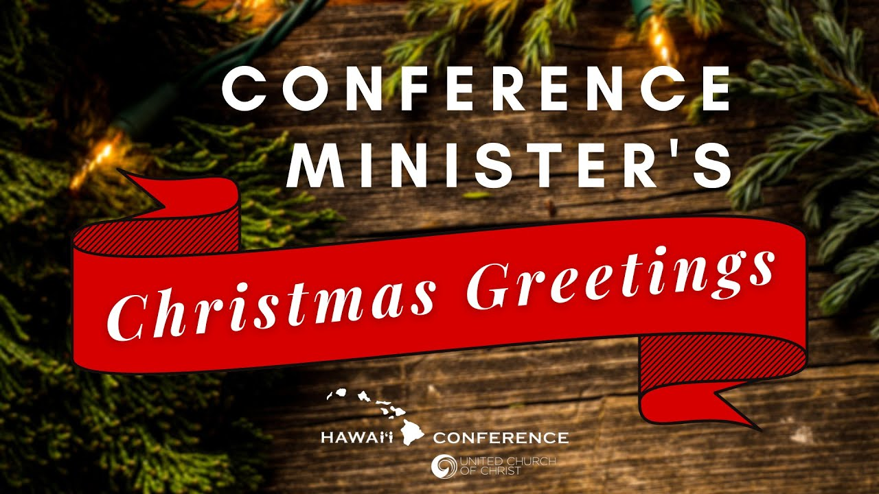 Conference Minister's Christmas Greetings