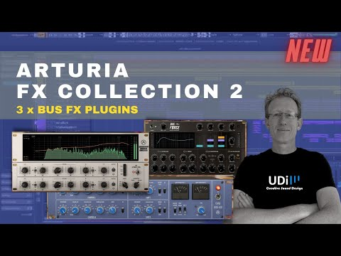 Arturia FX Collection 2 - 3 X BUS FX Plugins - Review and Demo