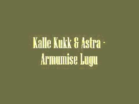 Kalle Kukk & Astra - Armumise lugu