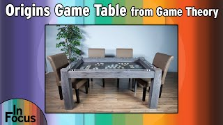 Origins Game Table - In Focus