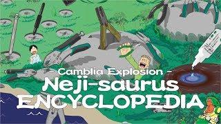 "Cambria Explosion ""Neji-saurus Encyclopedia"""