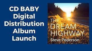 Digital Music Distribution CD Baby   Steve Pederson Album Launch
