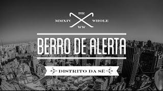 WHOLE - Berro de Alerta
