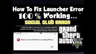GTAV Launcher ,GTA 5 Social Club Error FIXED.....