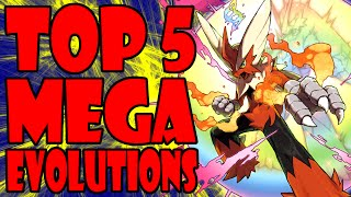 Top 5 Mega Evolutions