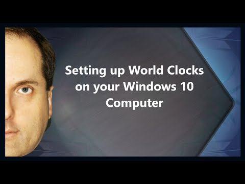 Setting up World Clocks on your Windows 10 Computer