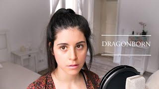 Skyrim - The Dragonborn Comes (Cover by Valentina Franco)