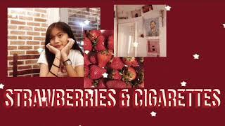 Strawberries & Cigarettes by Troye Sivan (Mika Salas)
