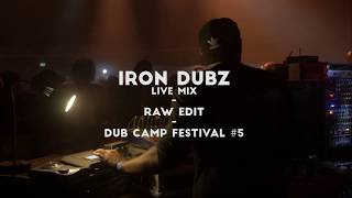 "Iron Dubz (live mix) ""Raw Edit"" - DubCampFestival 2018 (Officiel)"