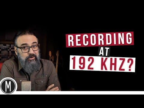 RECORDING AT 192kHz?- mixdown.online