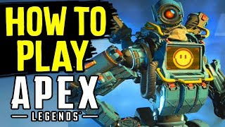 APEX LEGENDS - HOW TO PLAY Apex Legends / Training for Battle Royal Apex Legends